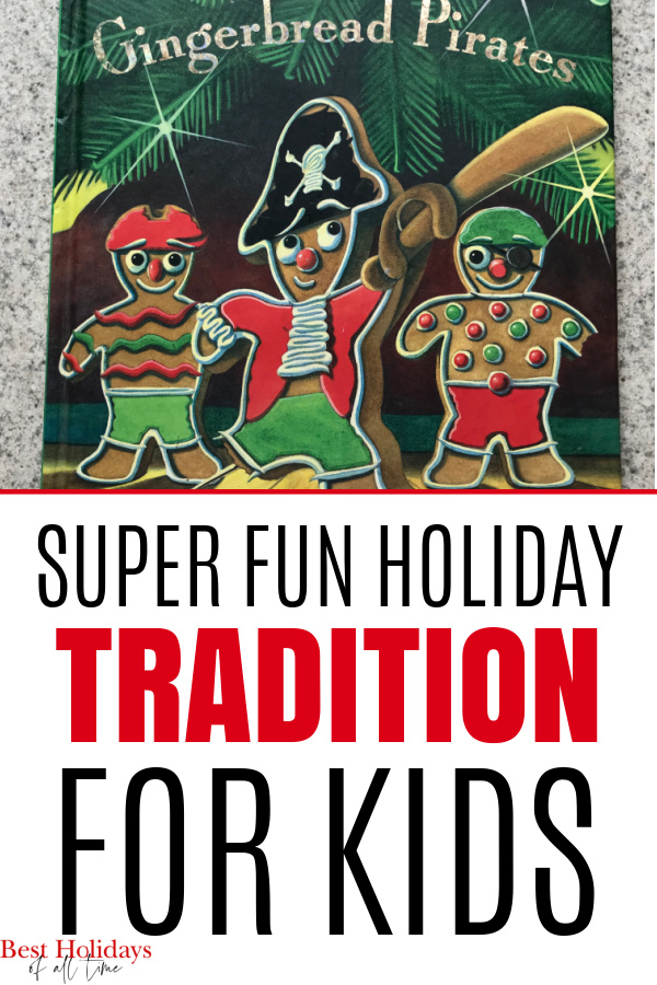 "picture of the cover of ""The Gingerbread Pirates"" with the words ""Super Fun Holiday TRADITION for Kids"" on the bottom of the pin image"