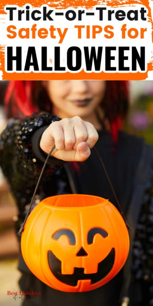 """""""Top has Trick-or-Treat Safety Tips for Halloween, bottom has a picture of a girl dressed up and holding out a Halloween Pumpkin bucket """""""