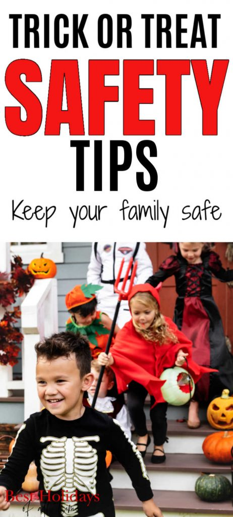 """Tip has printed """"TRICK OR TREAT SAFETY TIPS keep your family safe"""" and the bottom has kids dressed up as a skeleton and a devil walking down some steps."""