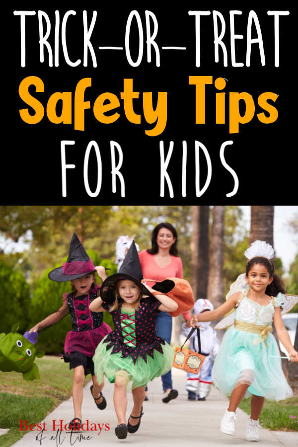 "Top say ""TRICK-OR-TREAT Safety Tips FOR KIDS"" and bottom is a picture of kids dressed up running down the sidewalk"